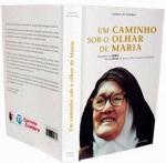 Sor Lucía - Um caminho sob o olhar de Maria