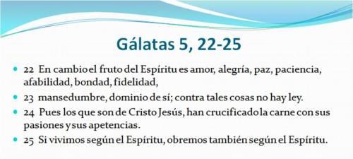 0 Gálatas 5, 22-25