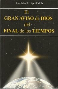 El Gran Aviso de Dios, también conocido como... Juicio en Miniatura... Día de la Iluminación de las Conciencias